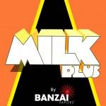 milk plus banzai vapor