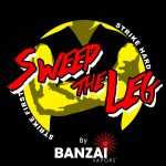 sweep the leg banzai vapor