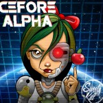 cefore alpha de sweety kill